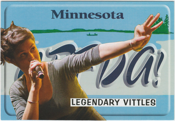 "Collage of singer in front of Minnesota ""UFFDA!"" license plate, with caption ""Legendary Vittles"""