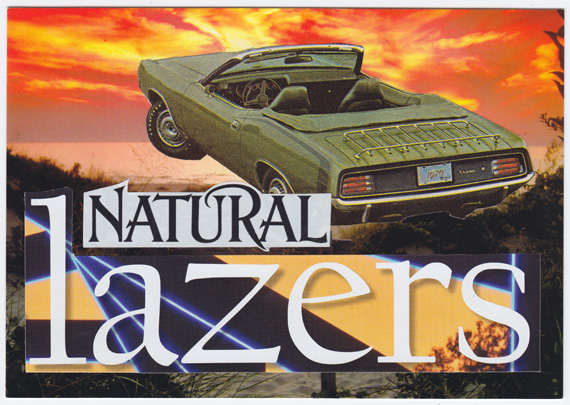 "Postcard collage of muscle car convertible and ""natural lazers"""