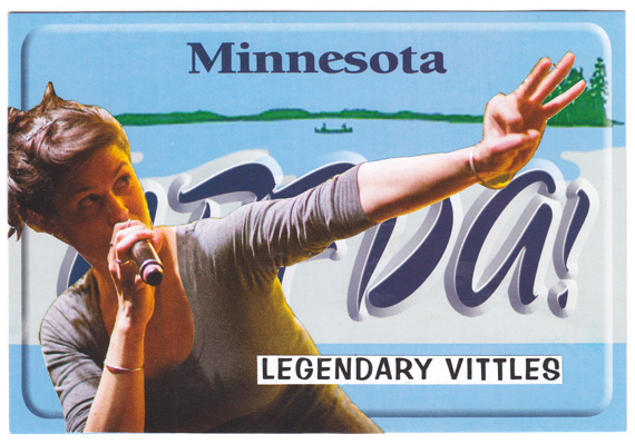 "Postcard collage of singer in front of ""UFFDA!"" Minnesota license plate with text ""legendary vittles"""
