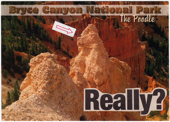 "Postcard with skeptical interpretation of ""The Poodle"" rock formation at Bryce Canyon National Park."