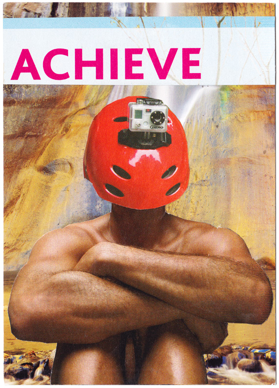 "Postcard collage: A man with a weird helmet-and-camera face, in front of a waterfall, beneath the word ""ACHIEVE"" in all capital letters."