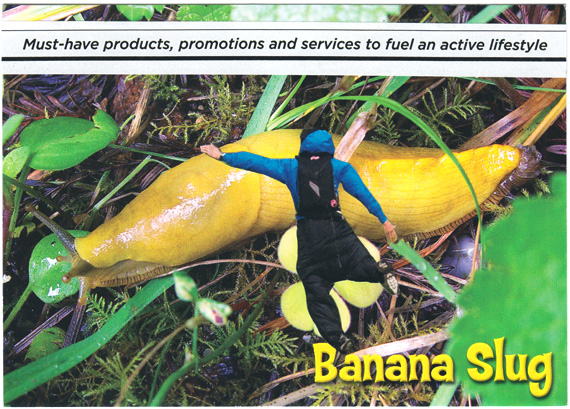 "Postcard collage: A little man grasping a gigantic yellow banana slug. Text: ""Must-have products, promotions, and services to fuel an active lifestyle""."