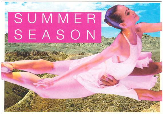 "Postcard collage of ballerina in front of badlands, with text reading ""summer season"""
