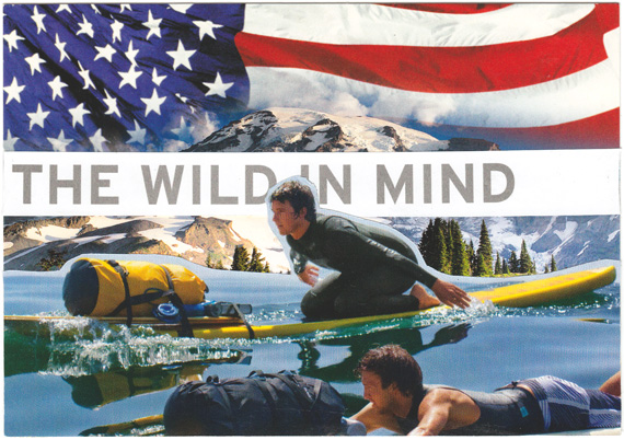 "Postcard collage of surfers paddling in front of Mount Rainier and an American flag, with text reading ""the wild in mind"""