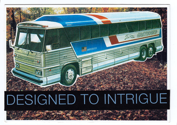 "Postcard collage: Greyhound bus in front of leaf-strewn clearing in the woods, with the text ""Designed to intrigue."""