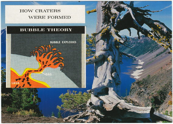 "Postcard collage: Diagram of lava exploding, with the text ""How Craters Were Formed: Bubble Theory"". In the background is Crater Lake."