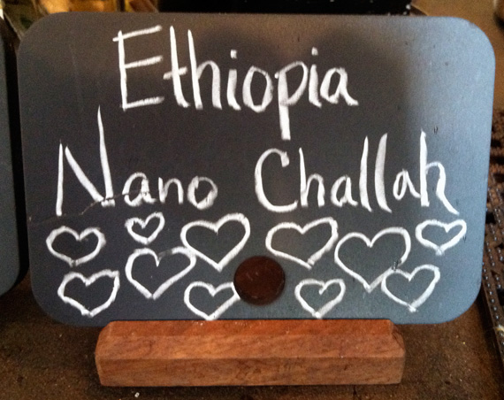 "A sign for ""Ethiopia Nano Challah"" coffee."