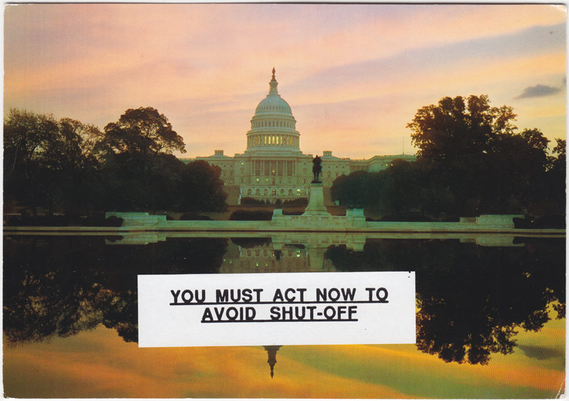 "Postcard collage of US capitol building at sunset with the words ""You must act now to avoid shut-off"""