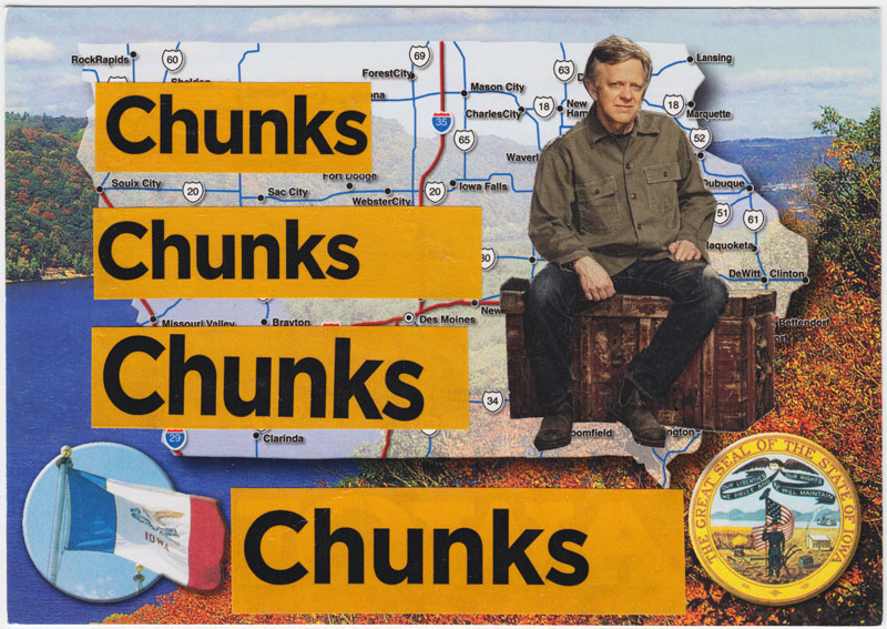 Postcard collage of a man sitting in front of the state of Iowa, with the word CHUNKS repeated over and over