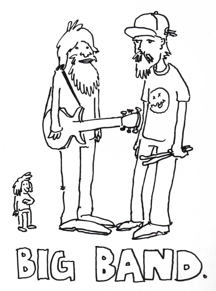 "drawing of a giant guitarist and a giant drummer, with text that says ""BIG BAND"""