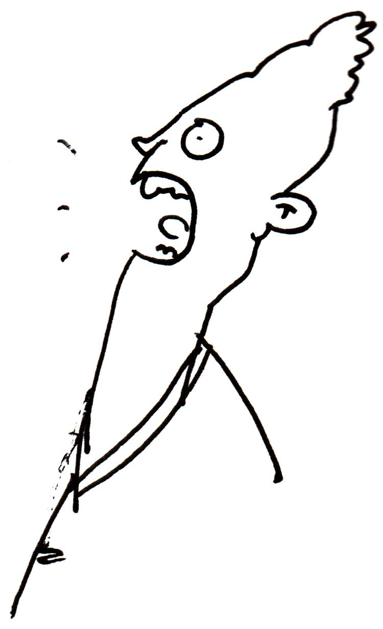 Drawing of a skinny-headed man in profile, yelling something