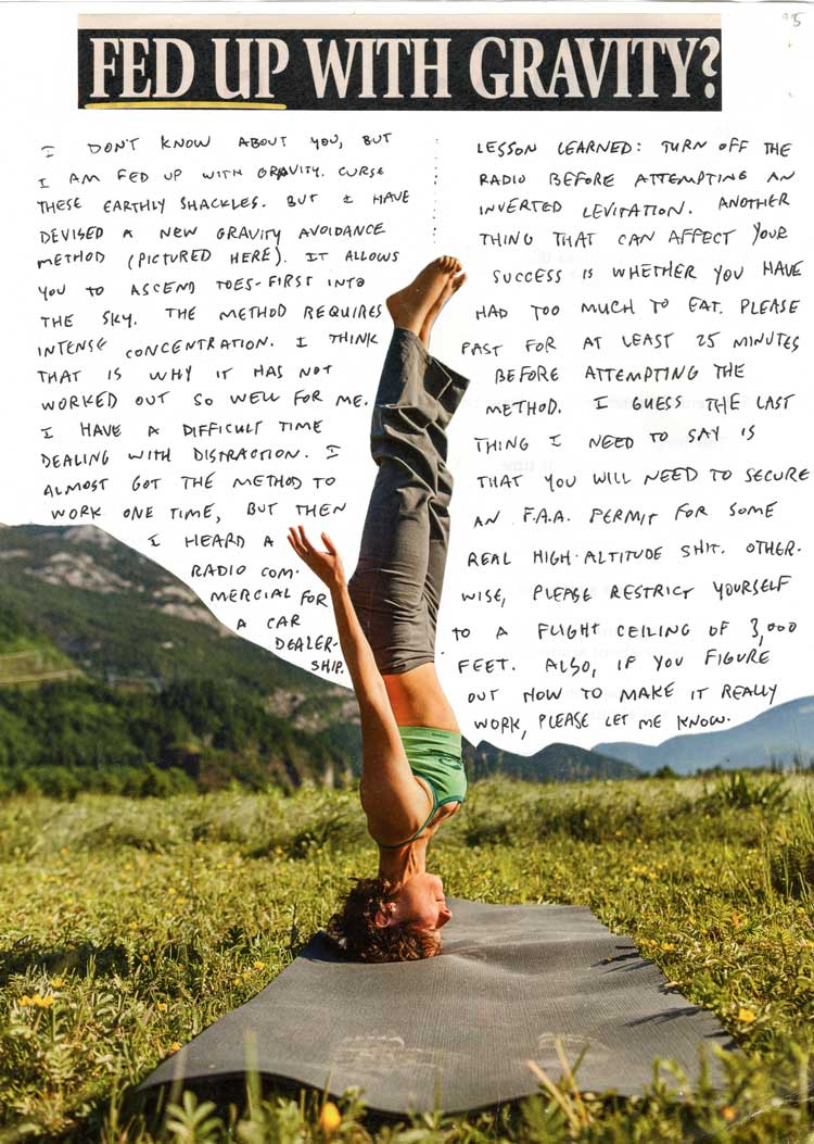 "Photo of a person standing on her head, with text in the background, and a header that reads ""Fed up with gravity?"""