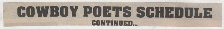 "Newspaper clipping that says ""Cowboy Poets Schedule Continued..."""